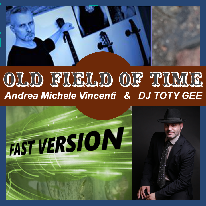 OLD FIELD OF TIME (Fast Version)