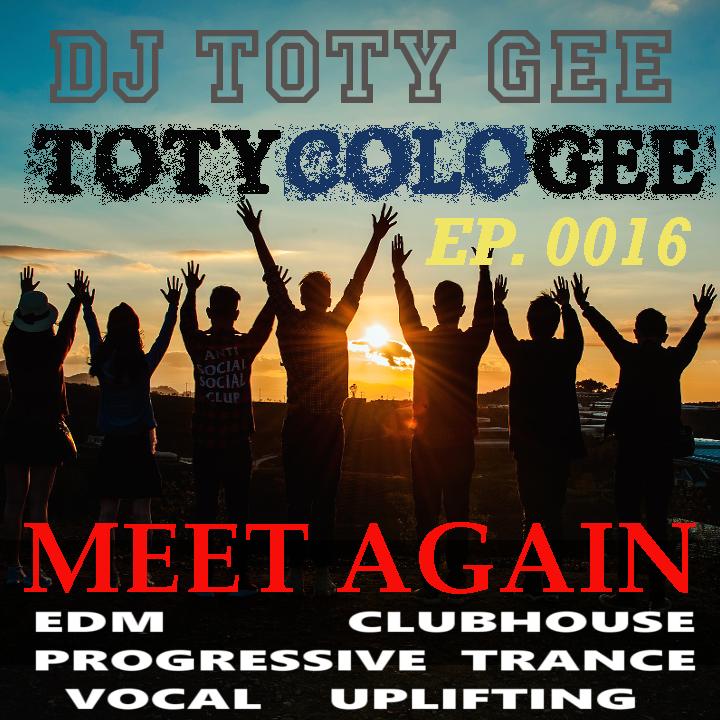 MEET AGAIN TOTYcoloGEE EP. 0016