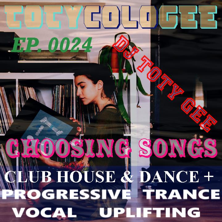 CHOOSING SONGS TOTYcoloGEE EP. 0024
