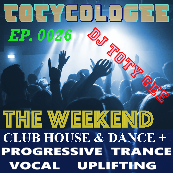 THE WEEKEND TOTYcoloGEE EP. 0026