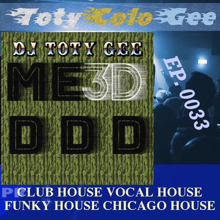 ME 3D D D D TOTYcoloGEE EP. 0033
