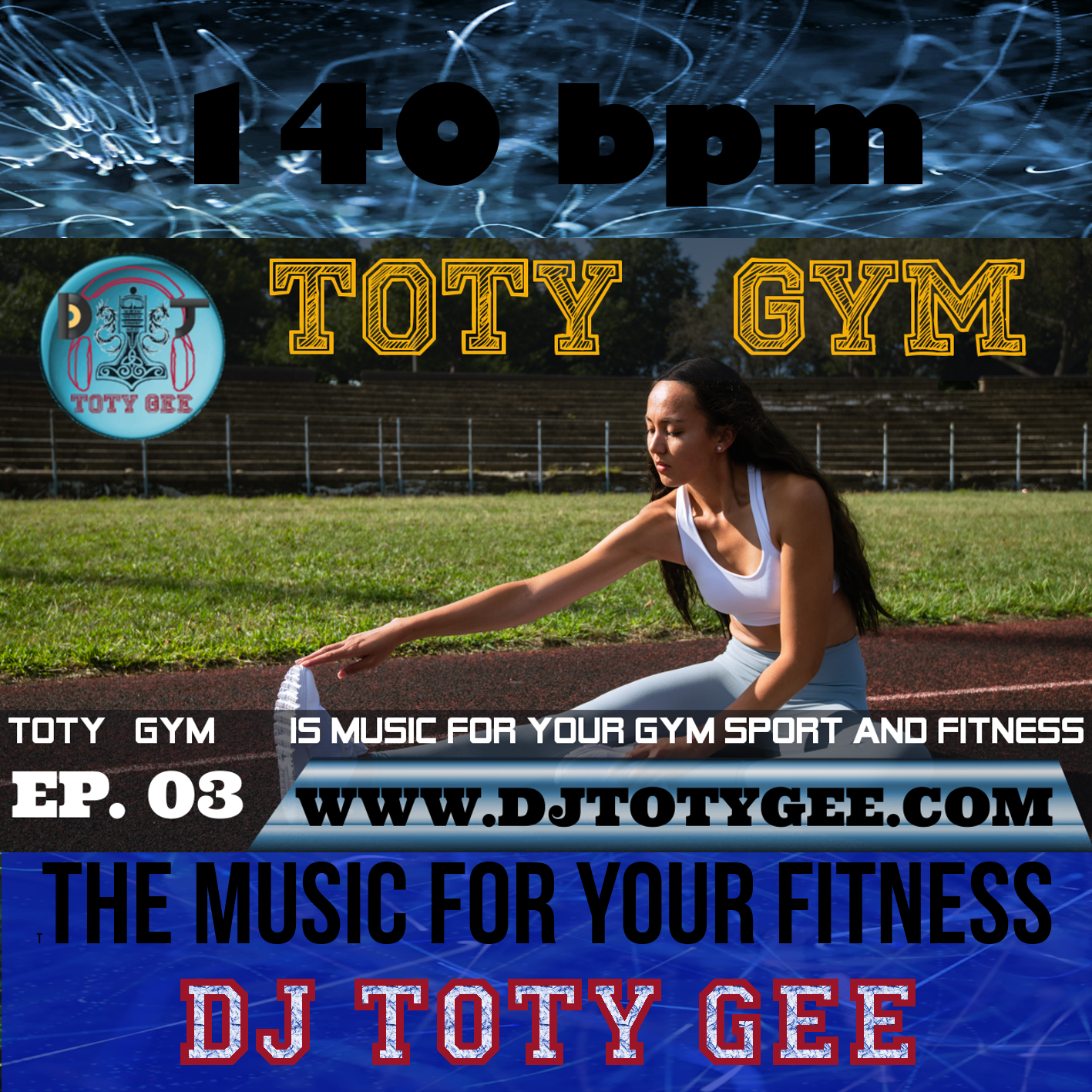 TOTY GYM Ep. 03 -140bpm- For your Gym, Sport, Fitness