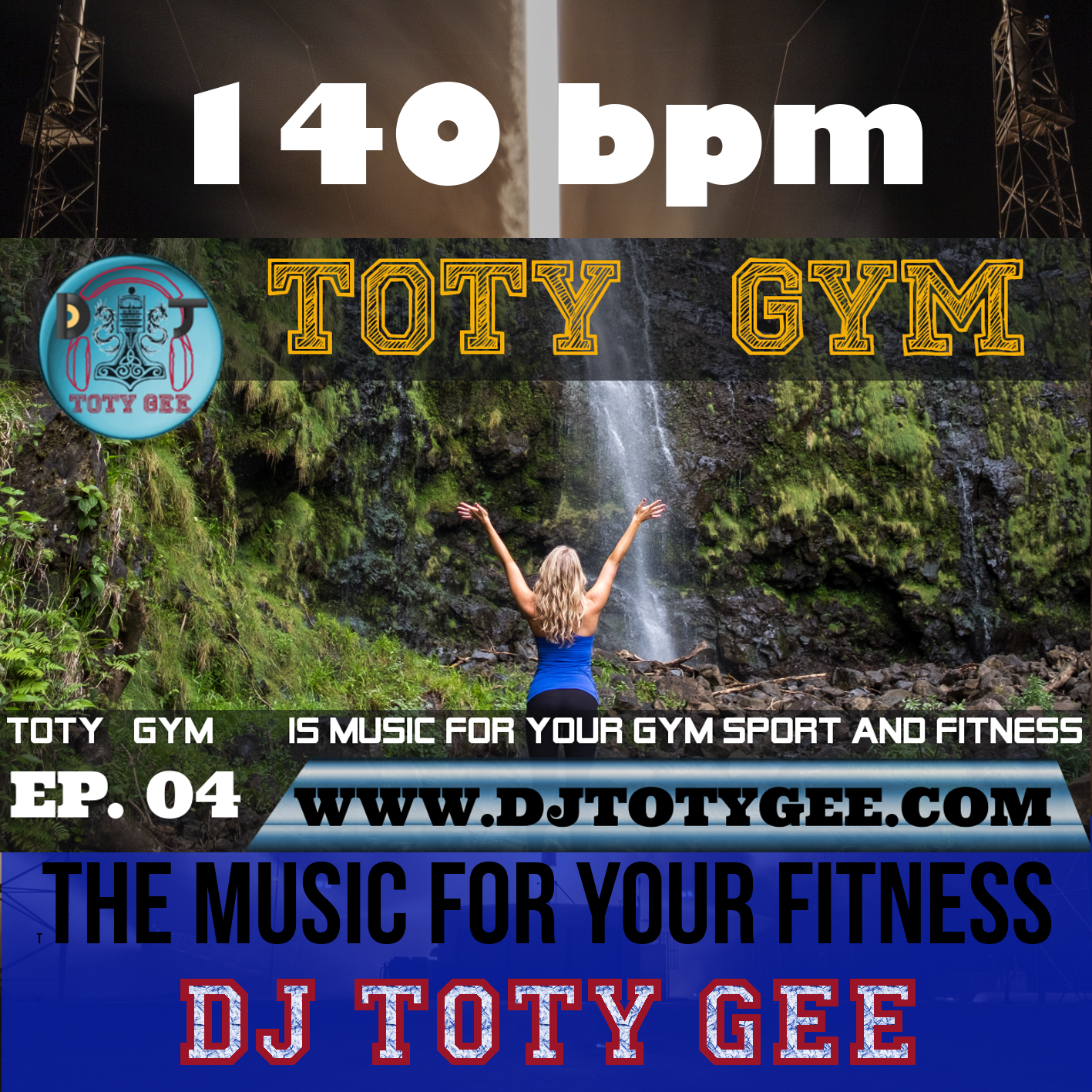 TOTY GYM Ep. 04 -140bpm- For your Gym, Sport, Fitness