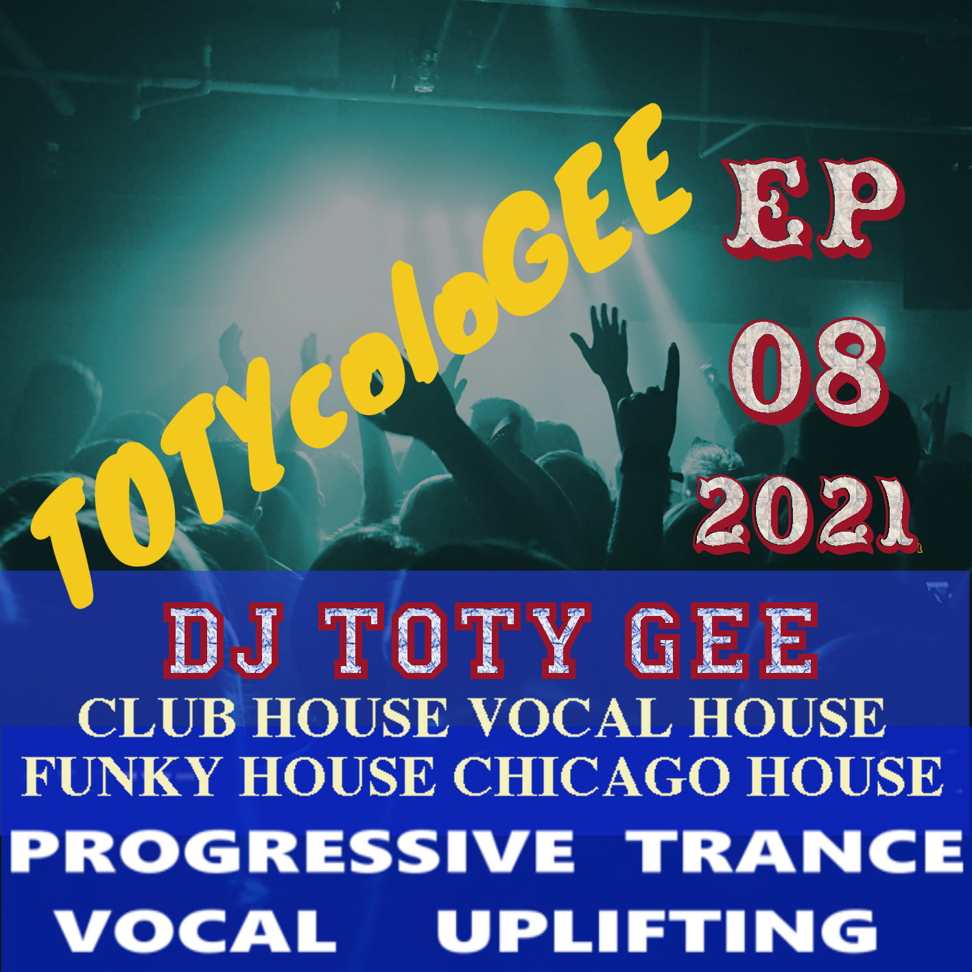 TOTYcoloGEE 2021 – 08 – DJ TOTY GEE – Live