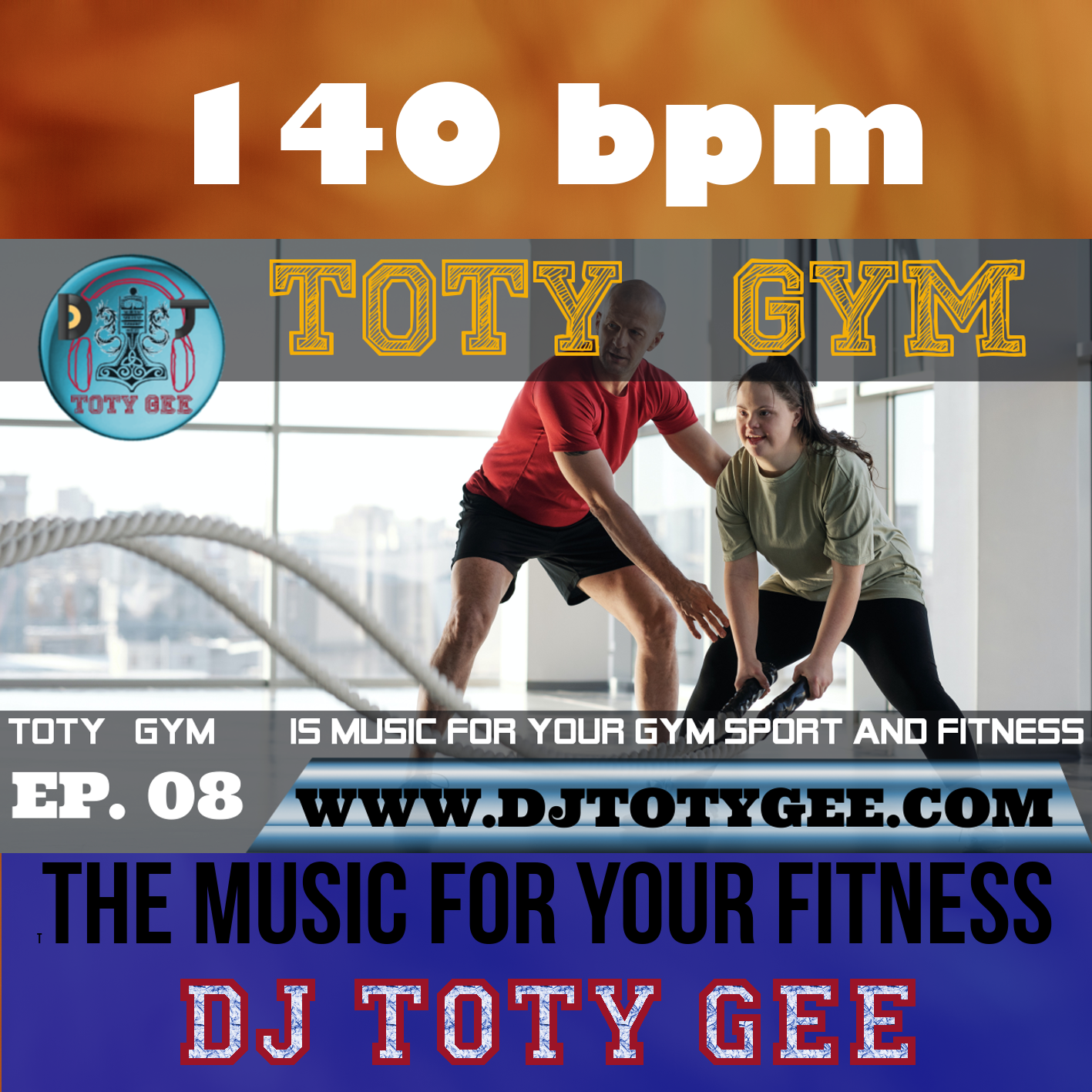 TOTY GYM Ep. 08 -140bpm- For your Gym, Sport, Fitness