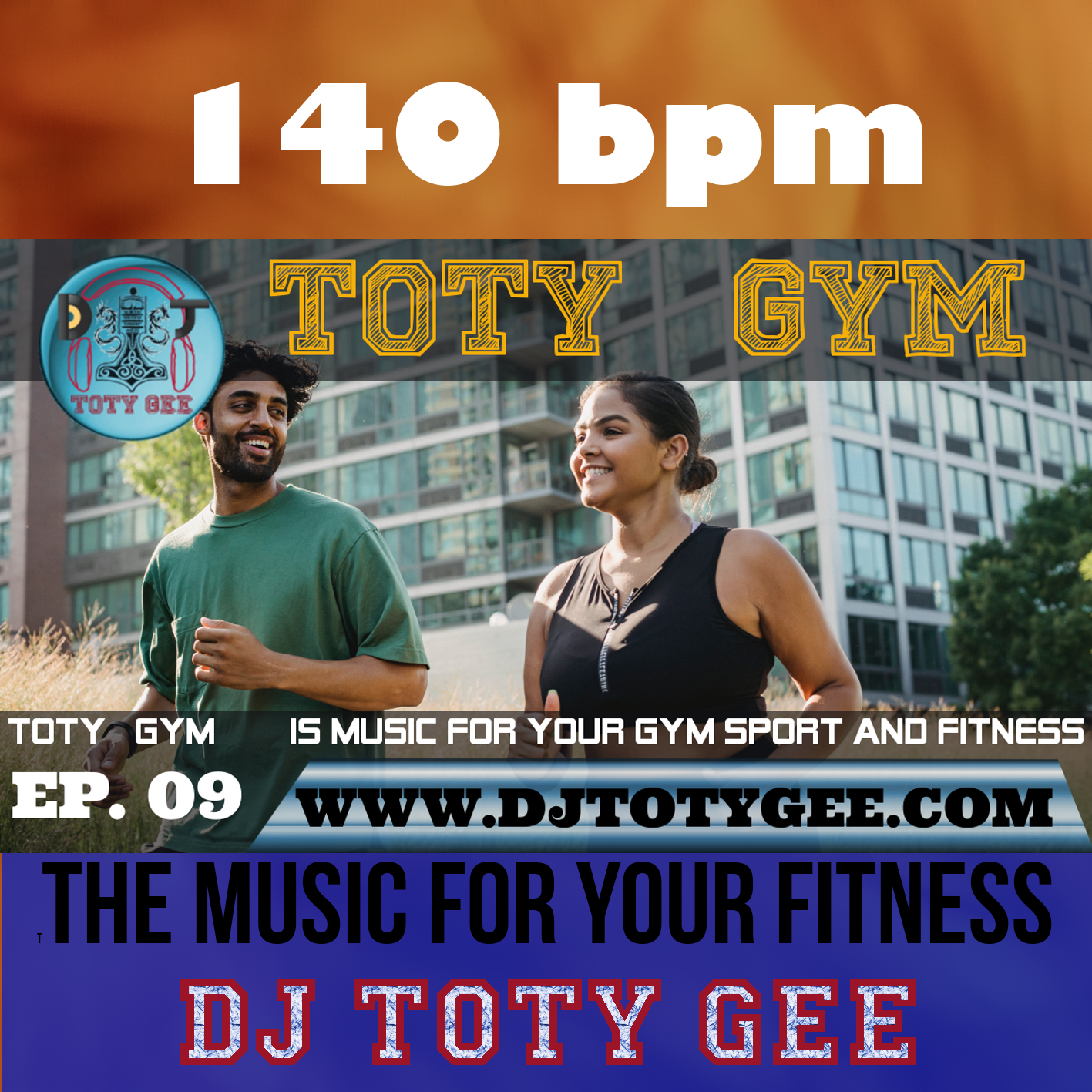 TOTY GYM Ep. 09 -140bpm- For your Gym, Sport, Fitness