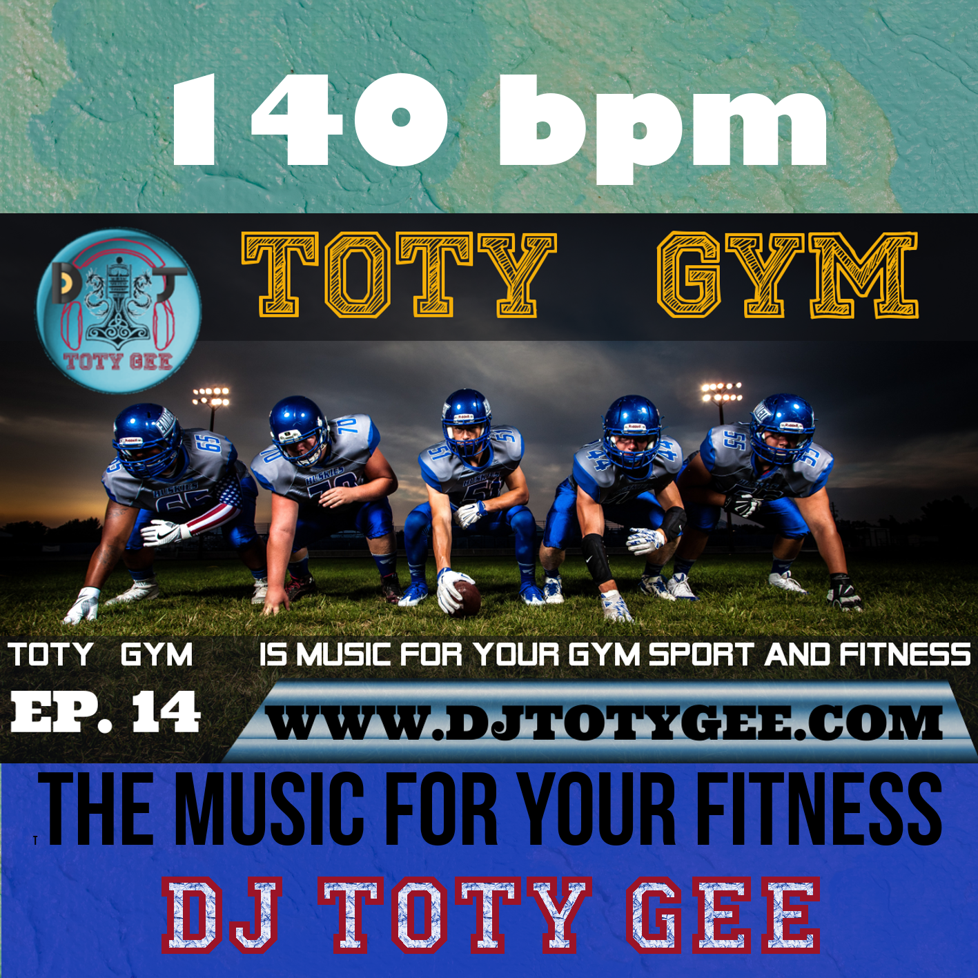 TOTY GYM Ep. 14 -140bpm- For your Gym, Sport and