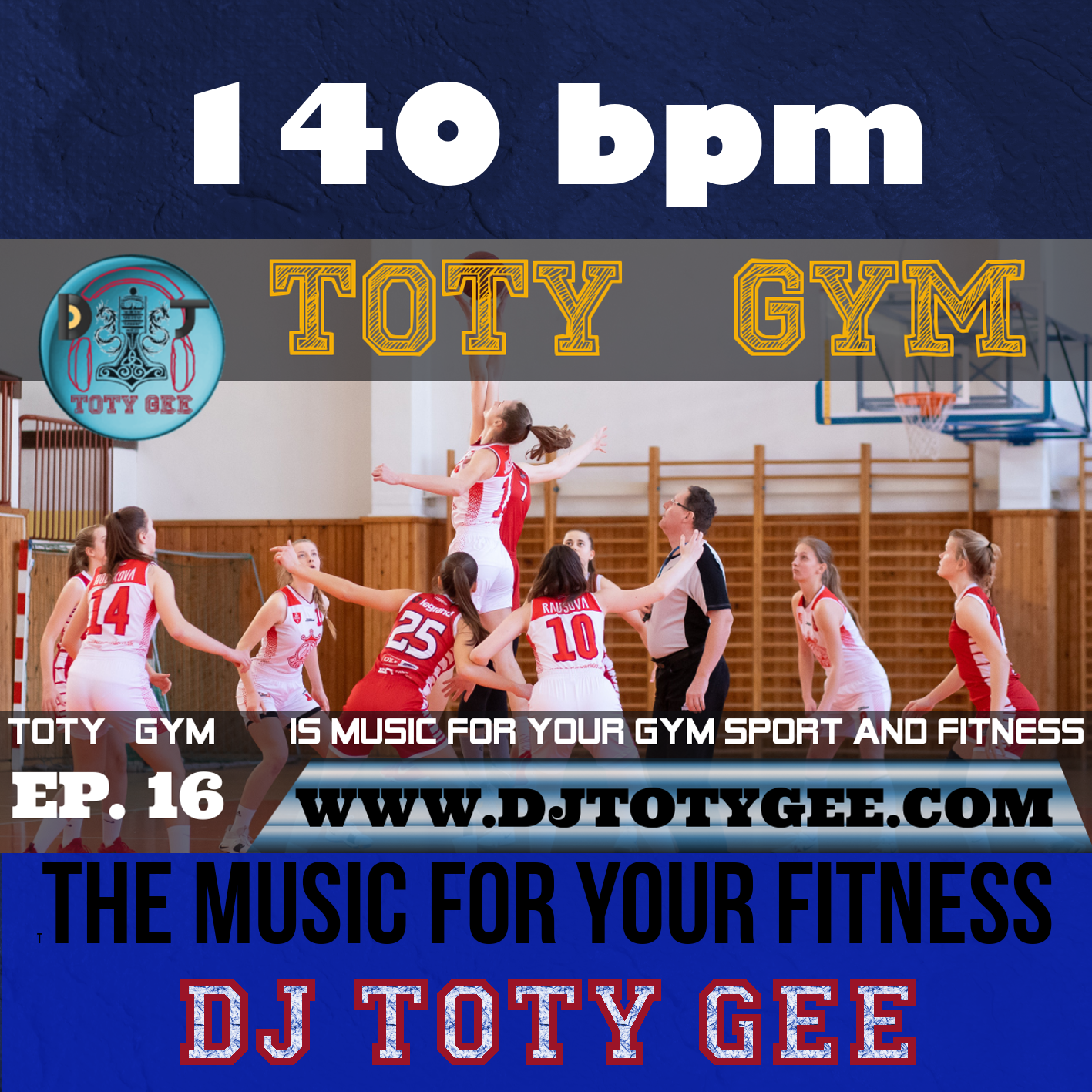 TOTY GYM Ep. 16 -140bpm- For your Gym, Sport and Fitness