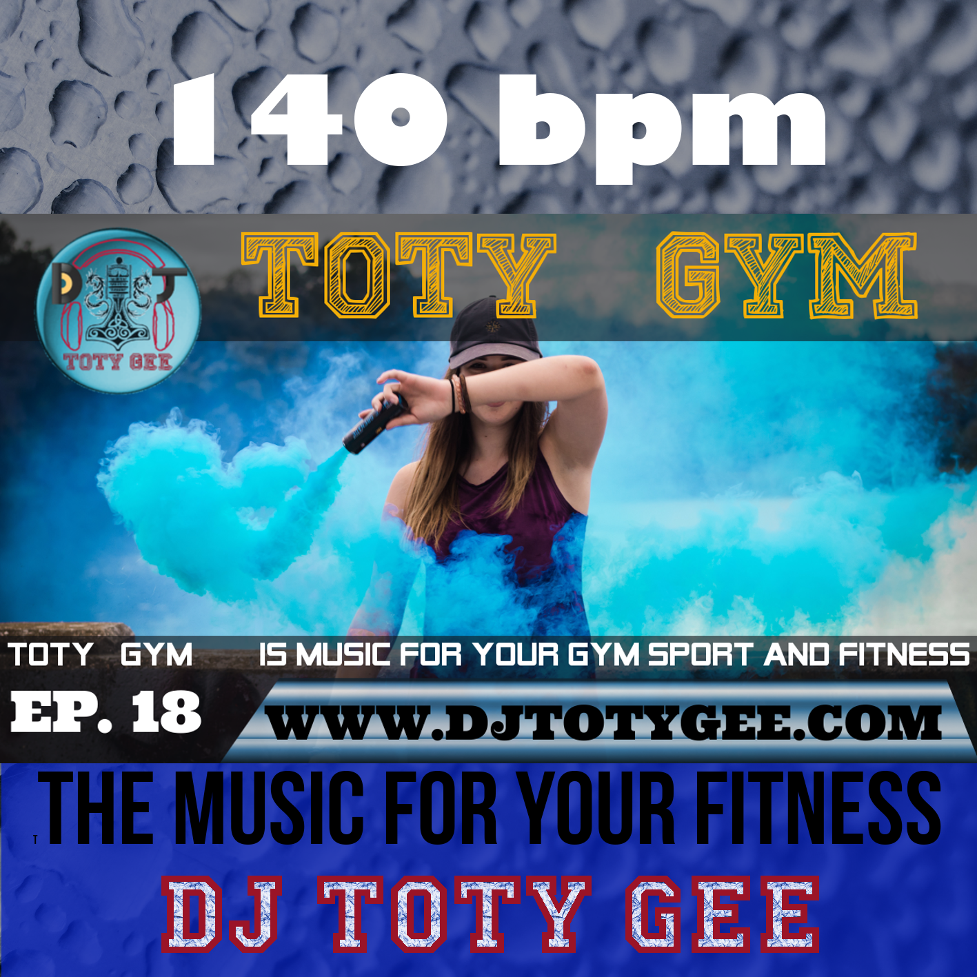 TOTY GYM Ep. 18 -140bpm- For your Gym, Sport and Fitness