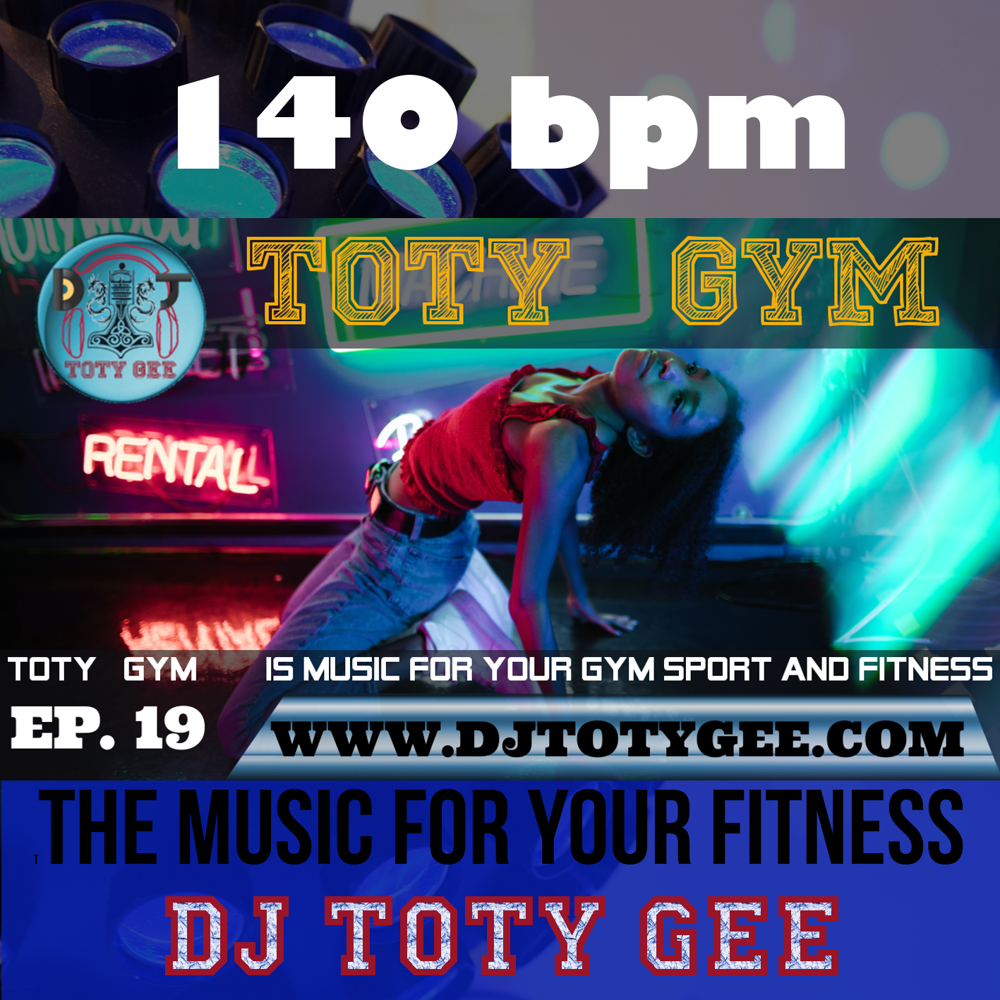 TOTY GYM Ep. 19 -140bpm- For your Gym, Sport and Fitness