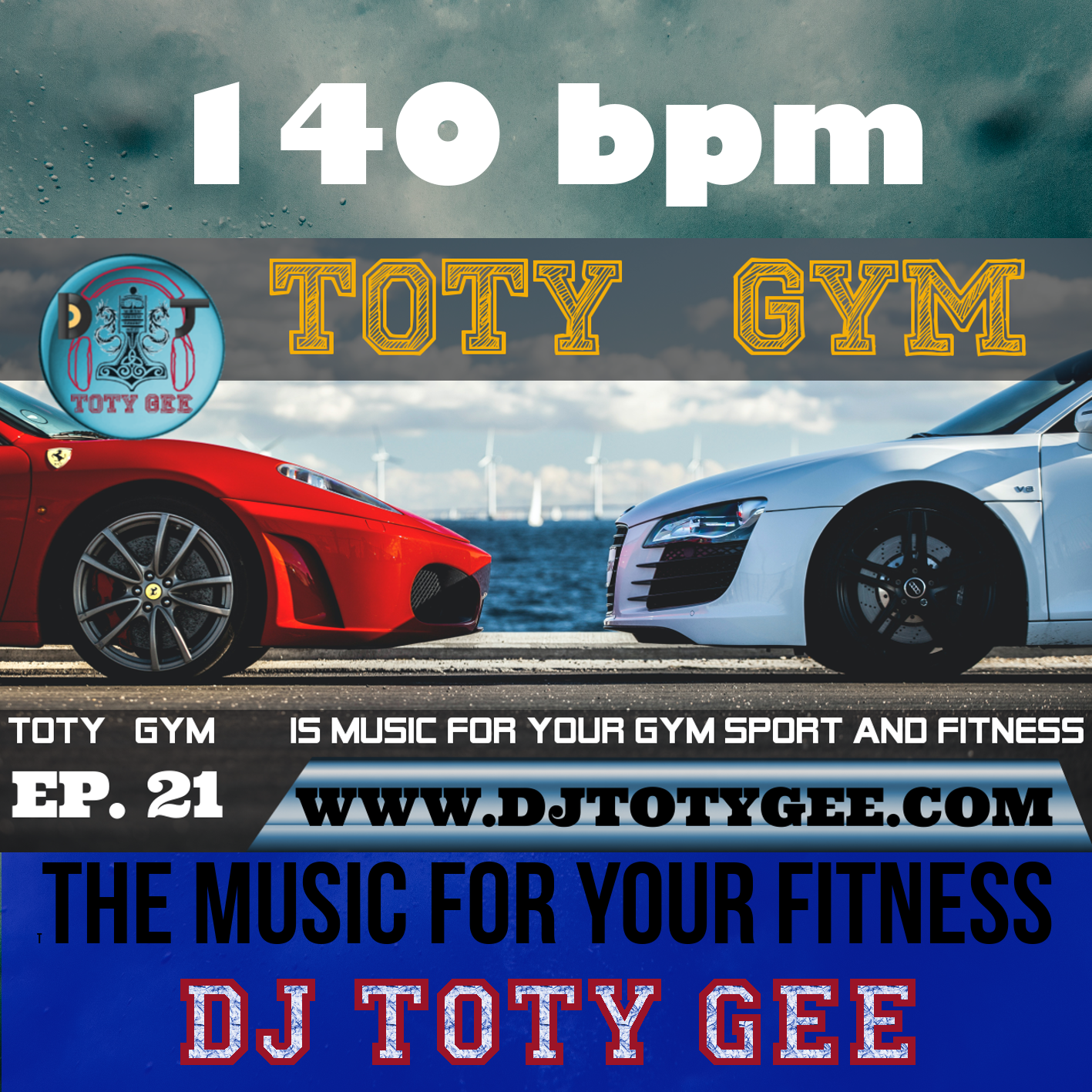 TOTY GYM Ep. 21 -140bpm- For your Gym, Sport and Fitness